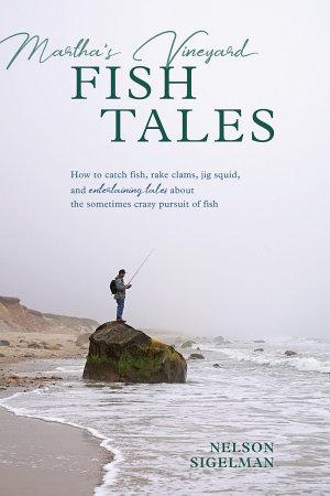 Martha s Vineyard Fish Tales