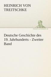 Deutsche Geschichte des 19. Jahrhunderts - Zweiter Band