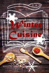 Winter Cuisine: 600 Recipes for fine from the Waterkant