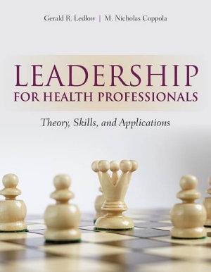 Leadership for Health Professionals PDF