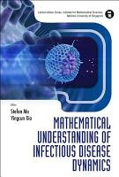 Mathematical Understanding of Infectious Disease Dynamics PDF