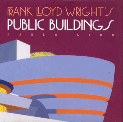 Frank Lloyd Wright s Public Buildings PDF