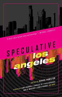 Speculative Los Angeles