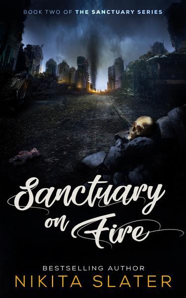 Sanctuary on Fire