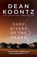 Dark Rivers of the Heart PDF