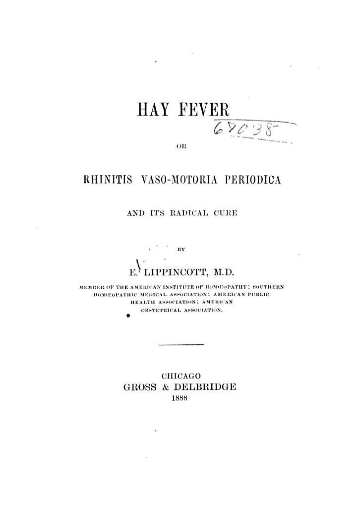 Hay Fever, Or, Rhinitis Vaso-motoria Periodica
