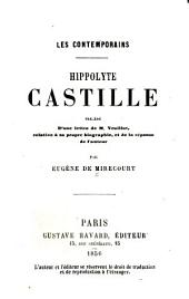 Hippolyte Castille, précédé d'une lettre de M. Veuillot, relative à sa propre biographie, et de la réponse de l'auteur