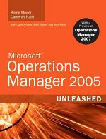 Microsoft Operations Manager 2005 Unleashed