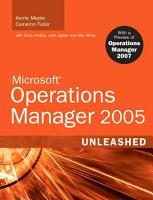 Microsoft Operations Manager 2005 Unleashed PDF