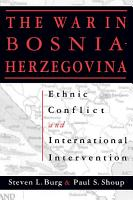 Ethnic Conflict and International Intervention  Crisis in Bosnia Herzegovina  1990 93 PDF