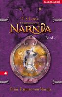 Die Chroniken von Narnia   Prinz Kaspian von Narnia  Bd  4  PDF