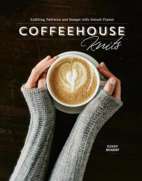 Download Coffeehouse Knits Book