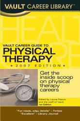 Vault Career Guide to Physical Therapy PDF