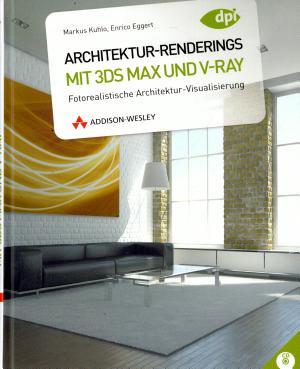 Architektur Renderings mit 3ds Max und V Ray PDF