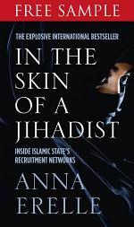 In the Skin of a Jihadist: Free Sampler: Inside Islamic State's Recruitment Networks