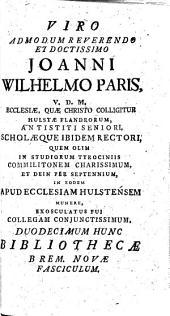 Bibliotheca Bremensis Nova Historico - Philologico - Theologica: Part 3