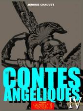 LES CONTES ANGELIQUES: EPISODE IV - Origines