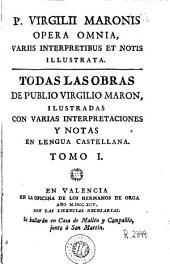 P. Virgilii Maronis Opera omnia: variis interpretibus et notis illustrata
