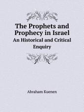 The Prophets and Prophecy in Israel