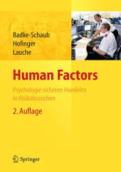 Human Factors: Psychologie sicheren Handelns in Risikobranchen, Ausgabe 2