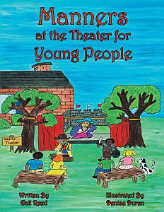 Manners at the Theater for Young People PDF