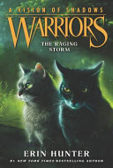 Warriors  A Vision of Shadows  6  The Raging Storm