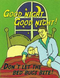 Good Night Good Night Don T Let The Bed Bugs Bite  Book PDF