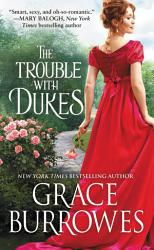 The Trouble With Dukes Book PDF
