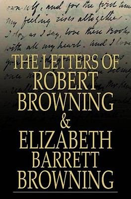 The Letters of Robert Browning and Elizabeth Barrett Browning PDF