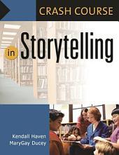 Crash Course in Storytelling: Volume 388