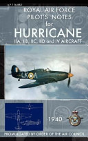 Royal Air Force Pilot s Notes for Hurricane