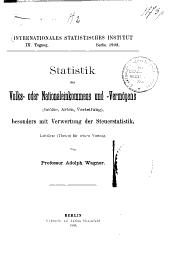 Statistik des Volks- oder Nationaleinkommens und -Vermögens: (Grösse, Arten, Verteilung), besonders mit Verwertung der Steuerstatistik