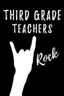 Third Grade Teachers Rock