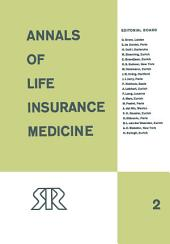 Annals of Life Insurance Medicine: 1964, Volume 2