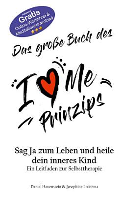 Das gro  e Buch des I Love Me Prinzips PDF