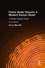 Peace Under Heaven: A Modern Korean Novel