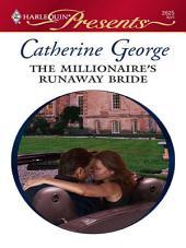 The Millionaire's Runaway Bride