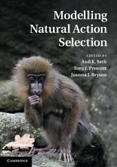 Modelling Natural Action Selection