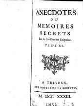 Anecdotes ou mémoires secrets sur la constitution Unigenitus