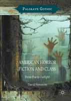 American Horror Fiction and Class PDF