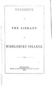 Catalogue of the Library of Middlebury College