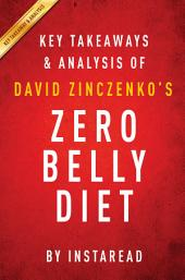 Zero Belly Diet by David Zinczenko | Key Takeaways & Analysis: The Revolutionary New Plan to Turn Off Your Fat Genes and Help Keep You Lean for Life!