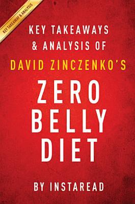 Zero Belly Diet by David Zinczenko   Key Takeaways   Analysis PDF