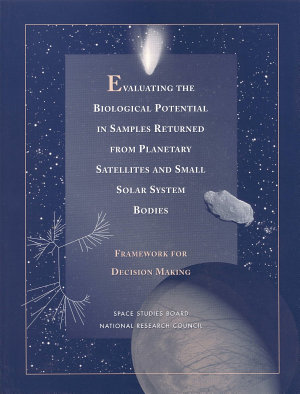 Evaluating the Biological Potential in Samples Returned from Planetary Satellites and Small Solar System Bodies PDF