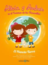 Alicia y Andrés en el Universo de las Maravillas: El Planeta Tierra