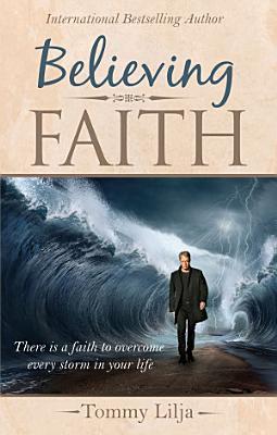 Believing Faith