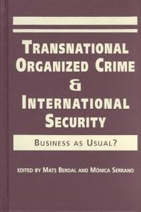 Transnational Organized Crime and International Security PDF
