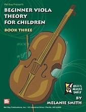 Beginner Viola Theory for Children, Book 3