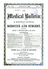 The Medical Bulletin: A Monthly Journal of Medicine and Surgery, Volume 8