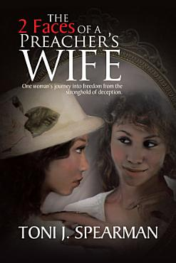 The 2 Faces of a Preacher s Wife PDF